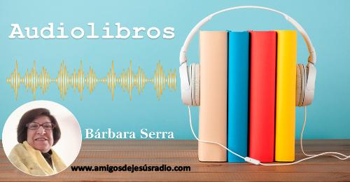 """Audio Libro [ El Camino a Cristo – """" CREES SER BASTANTE BUENO """" – Barbara Serra ]"""